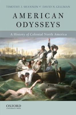 American Odysseys By Shannon, Timothy J./ Gellman, David N.