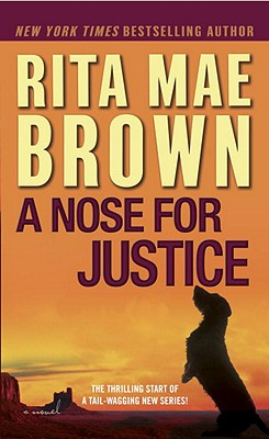 A Nose for Justice By Brown, Rita Mae