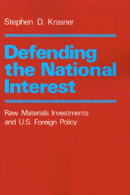 Defending the National Interest By Krasner, Stephen D.